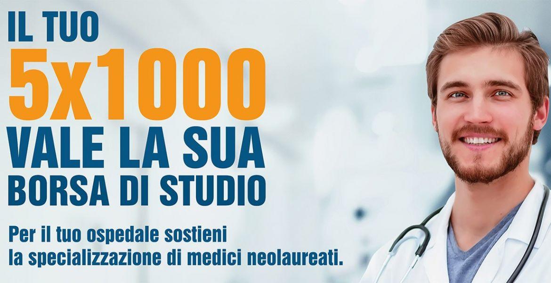 5×1000 – ANNO 2021 ADOTTA UN MEDICO SPECIALIZZANDO